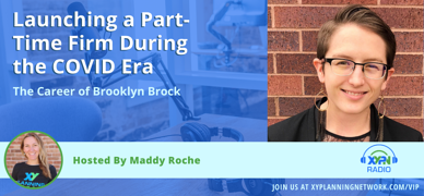 Ep #284: Launching a Part-Time Firm During the COVID Era: The Career of Brooklyn Brock