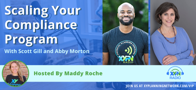 Ep #270: Scaling Your Compliance Program