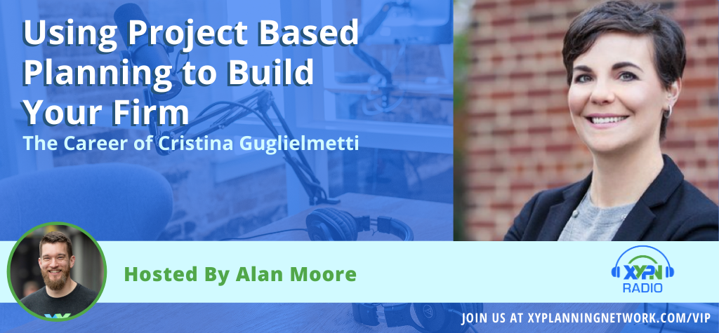 Ep #112: Using Project Based Planning to Build Your Firm - The Career of Cristina Guglielmetti