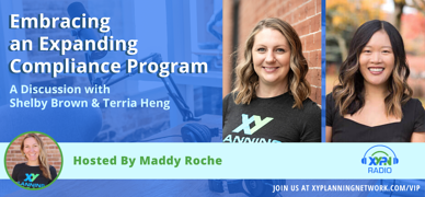 Ep #305: Embracing an Expanding Compliance Program: A Discussion with Shelby Brown and Terria Heng