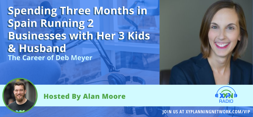 Ep #168: How Deb Meyer Spent Three Months in Spain Running 2 Businesses with Her 3 Kids & Husband