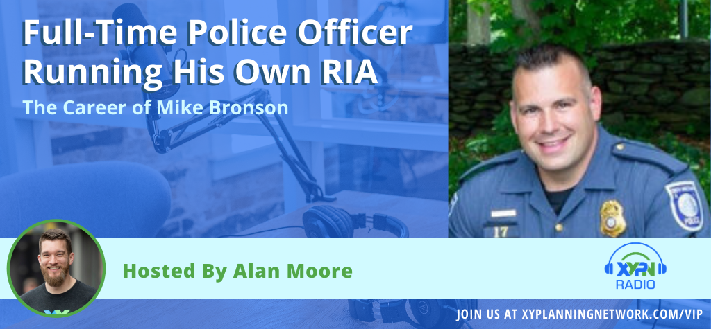 Ep #173: Full-Time Police Officer Running His Own RIA - The Career of Mike Bronson