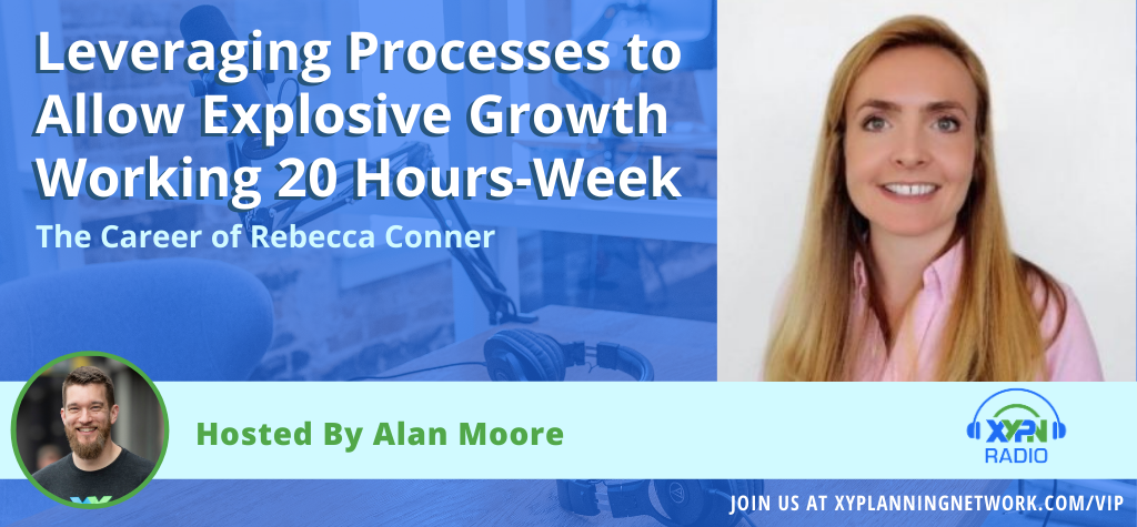 Ep #171: Leveraging Processes to Allow Explosive Growth Working 20 Hours-Week - The Career of Rebecca Conner