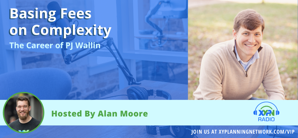 Ep #129: Basing Fees on Complexity - The Career of PJ Wallin