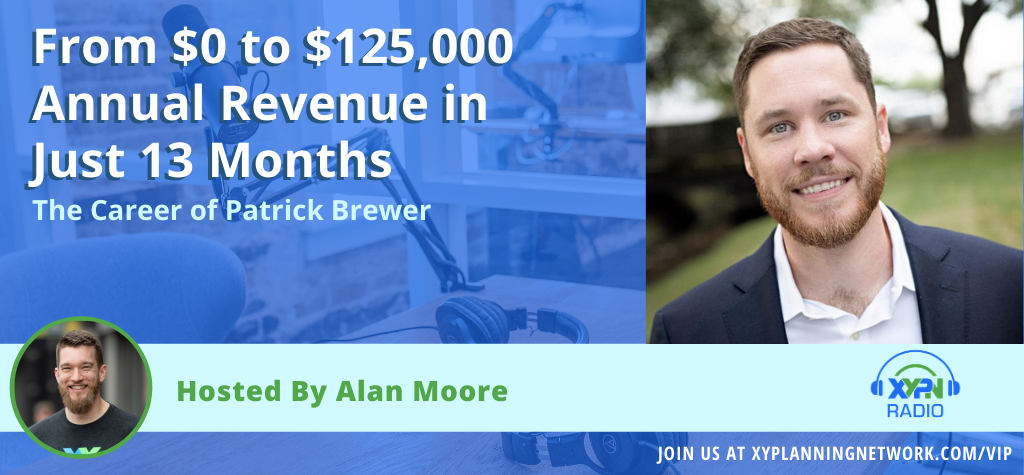 Ep #130: From $0 to $250,000 Annual Revenue in Just 13 Months - The Career of Patrick Brewer