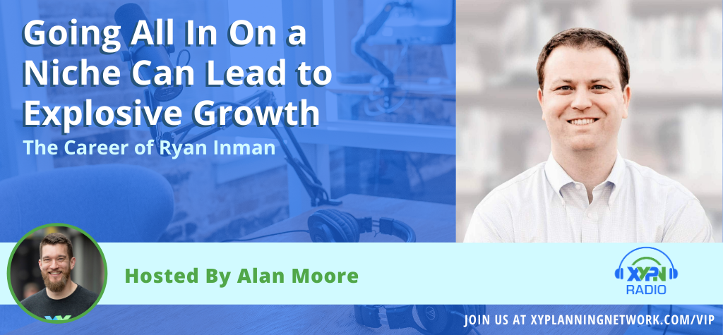 Ep #149: Going All In On a Niche Can Lead to Explosive Growth - The Career of Ryan Inman
