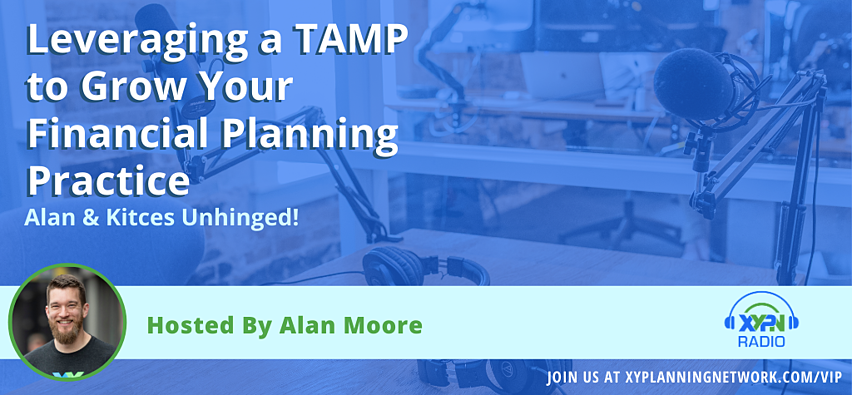 Leveraging a TAMP to Grow Your Financial Planning Practice.png