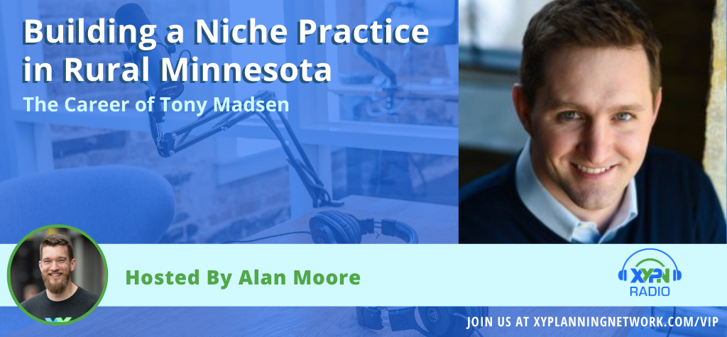 Ep #113: Building a Niche Practice in Rural Minnesota - The Career of Tony Madsen