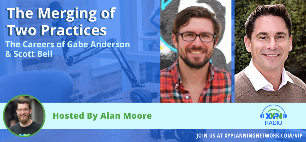 Ep #153: The Merging of Two Practices - The Careers of Gabe Anderson & Scott Bell