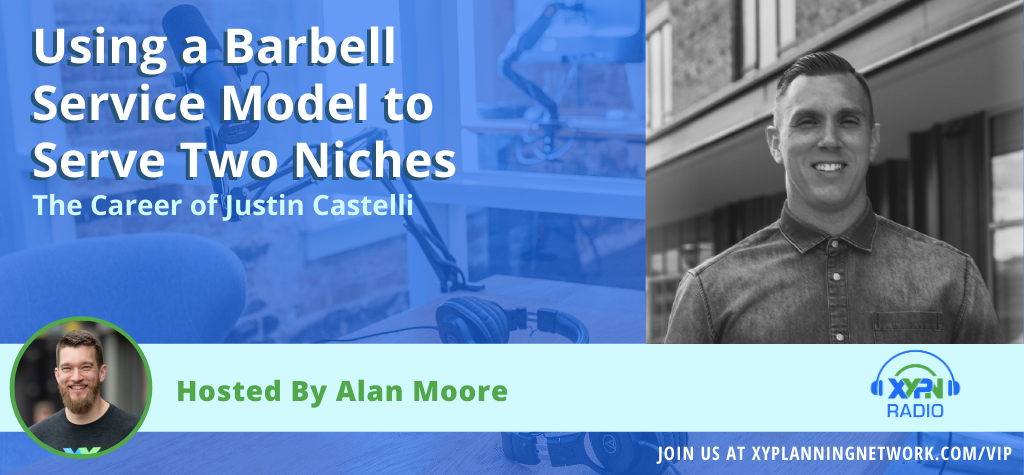Ep #118: Using a Barbell Service Model to Serve Two Niches - The Career of Justin Castelli