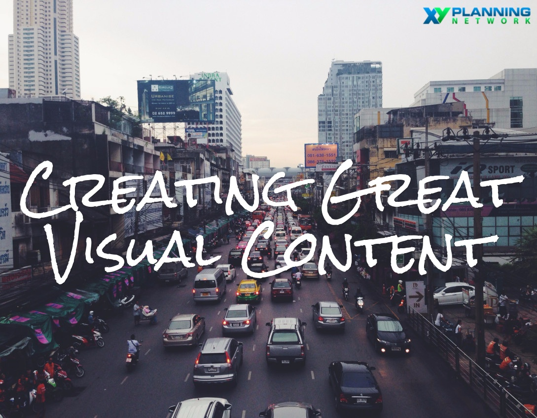 A Financial Advisor's Guide to Creating Visual Content
