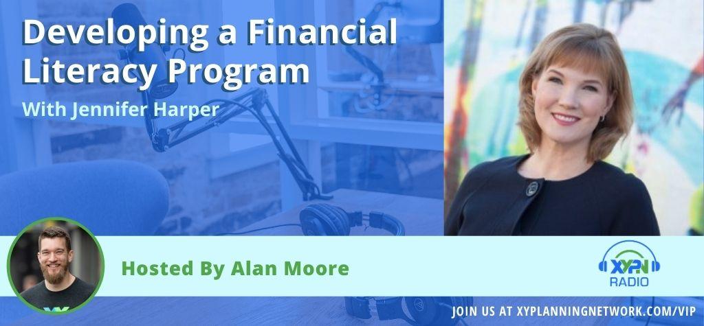 Ep #54: Developing a Financial Literacy Program with Jennifer Harper