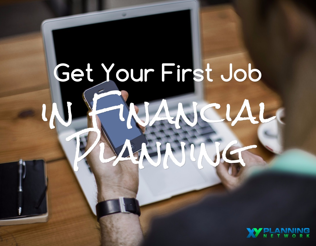 First Job in Financial Planning