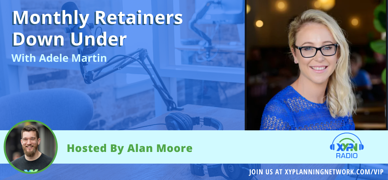 Ep #74: Monthly Retainers Down Under - An Interview with Adele Martin from Australia