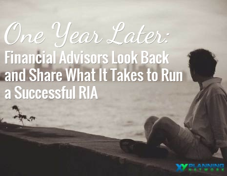Running a Successful RIA: Financial Advisors Look Back One Year After Launch
