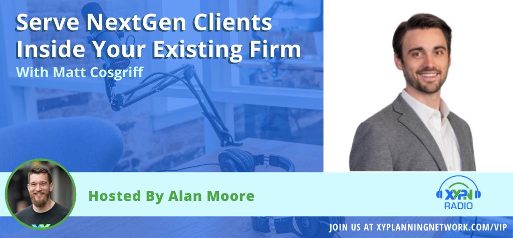 Ep #36: Serve NextGen Clients Inside Your Existing Firm