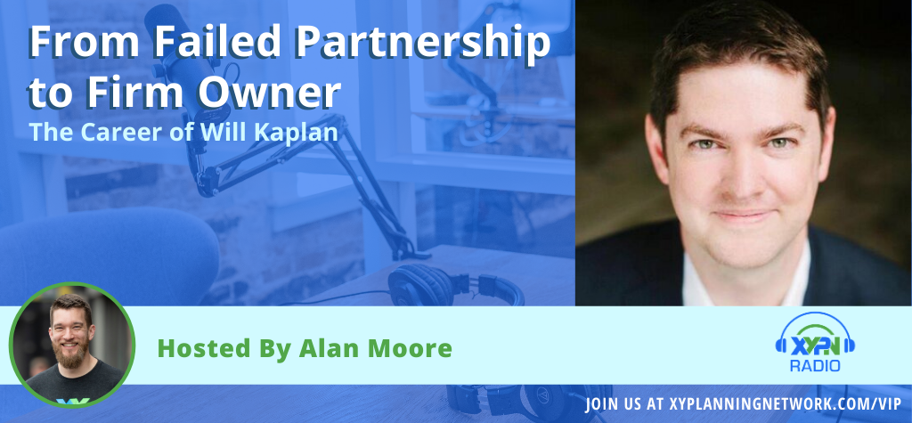 Ep #37: The Career of Will Kaplan: From Failed Partnership to Firm Owner
