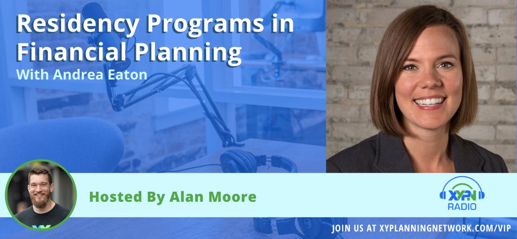 Ep #38: Residency Programs in Financial Planning