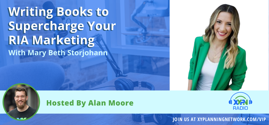 Ep #39: Writing Books to Supercharge Your RIA Marketing