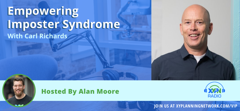 Ep #40: Embracing Impostor Syndrome with Carl Richards