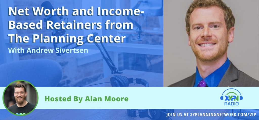 Ep #20: Net Worth and Income-Based Retainers from The Planning Center
