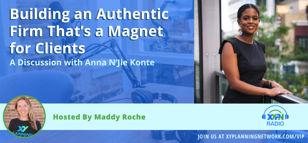 Ep #294: Building an Authentic Firm That's a Magnet for Clients: A Discussion with Anna N'Jie Konte