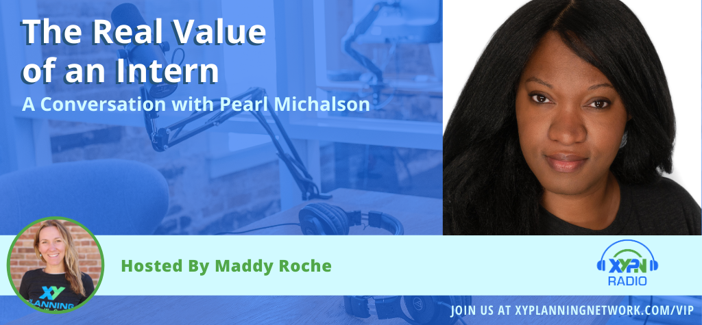 Ep #302: The Real Value of an Intern: A Conversation with Pearl Michalson
